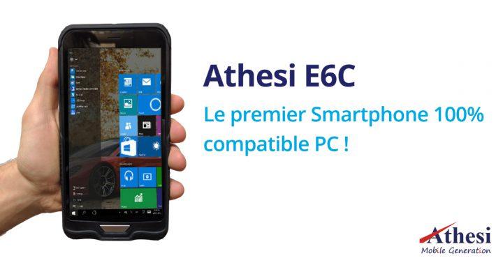 Athesi E6C - Le premier Smartphone 100% compatible PC !
