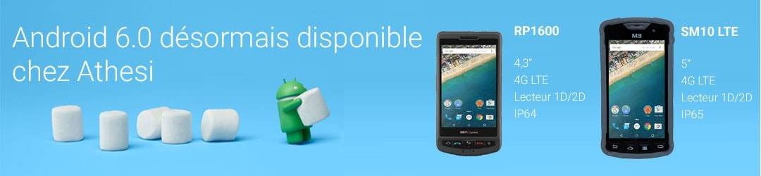 Smartphones durcis Android 6 Marshmallow